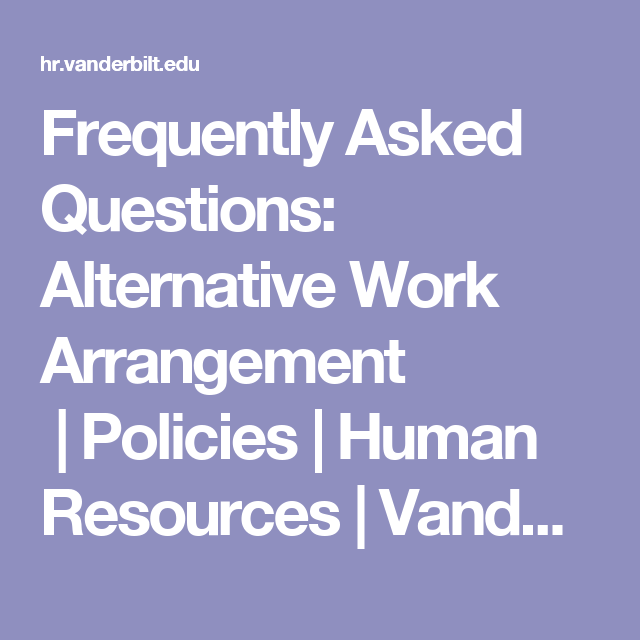 Frequently Asked Questions: Alternative Work Arrangement