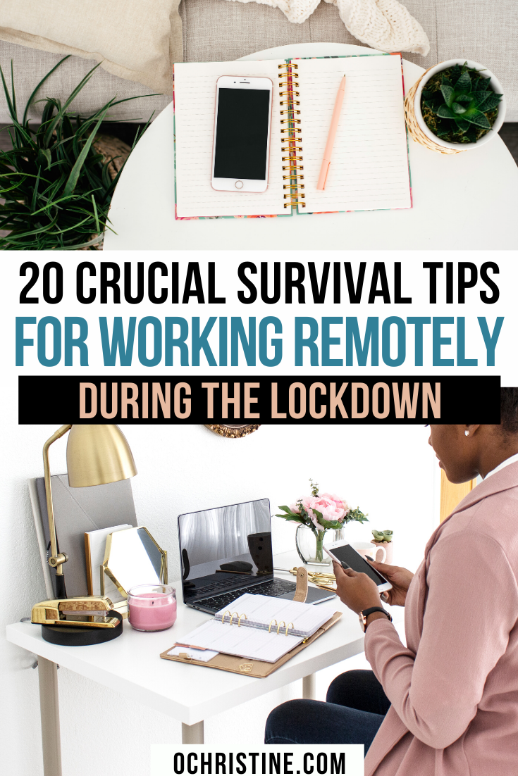 20 Crucial Survival Tips For Working Remotely Survival Tips