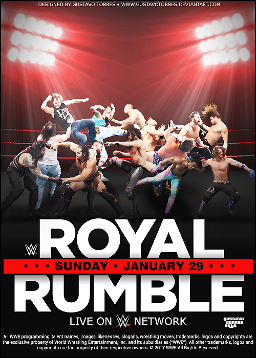 Wwe Royal Rumble 2017 Poster By Gustavotorres Wwe Royal Rumble 2017 Wwe Royal Rumble Royal Rumble