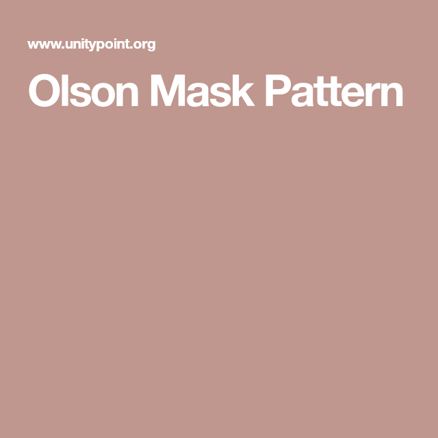 Olson Mask Pattern In 2020 Pattern Unitypoint Allergies