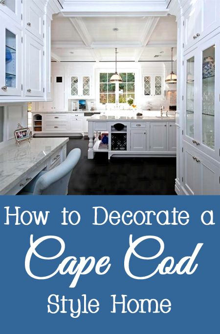 How to decorate a cape cod style home clever little life for Cape cod decor
