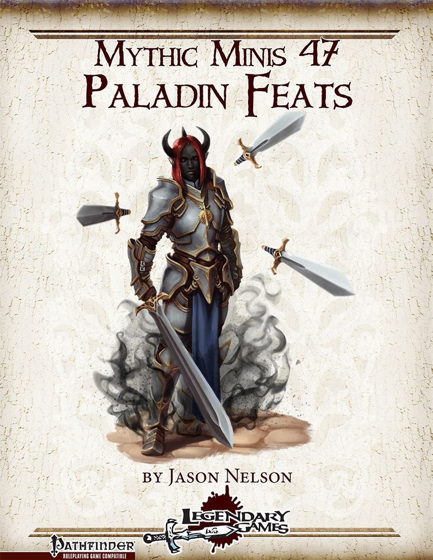 Mythic Minis 47: Paladin Feats -  Channeled Shield: Sacred/profane bonus for you, bonus to ref-saves for shield-using adjacent allies. Also grant total cover as per tower shield and extend this ability to adjacent allies. Elegant and damn cool - two thumbs up!    -Fearless Aura: Grant aura of courage in lieu of mercies when laying on hands, increased radius and immunity versus non-mythic fear/emotion effects for you and allies.    -Greater Mercy: When a target has no conditions to negate…