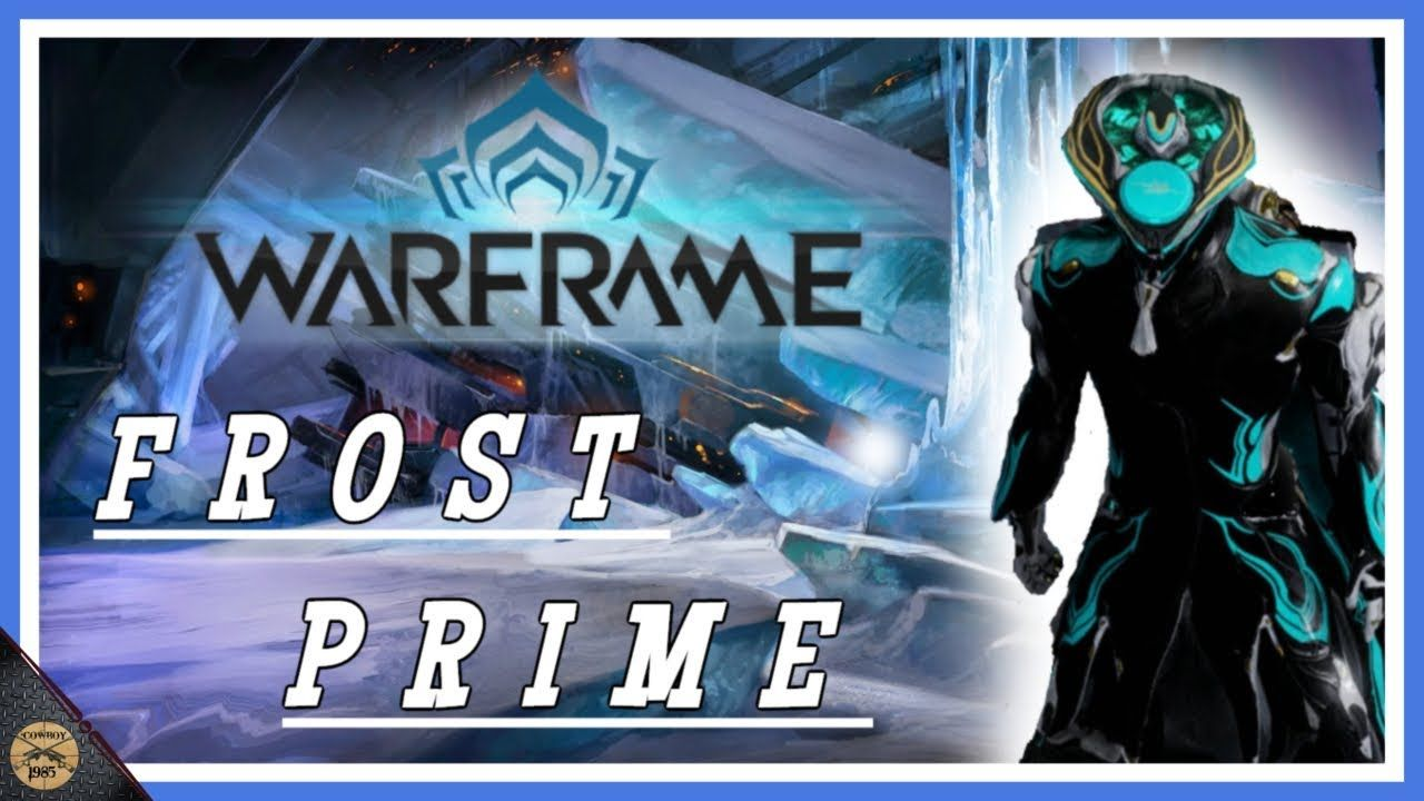 Warframe S Frost Prime Survival And Defense Warframe S Frost Prime Survival And Defense Hi I M Baytowncowboy85 I May Not Be Th Gamer Tags Survival Call Of Duty