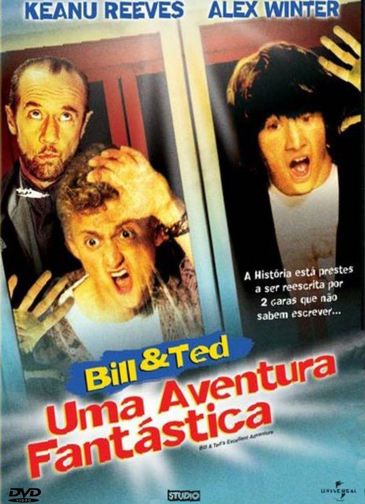 Assistir Online Filme Bill Ted Uma Aventura Fantastica Dublado Online Galera Filmes Keanu Reeves Ted George Carlin