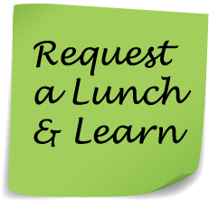 Did You Know You Can Now Request A Lunch And Learn Session Visit