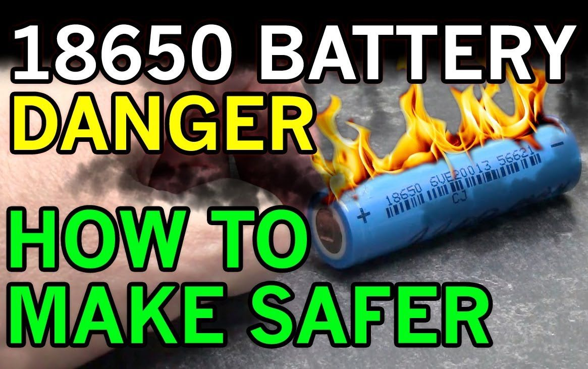 Dangers With Lithium Ion 18650 Batteries And Possible Battery Fires Symbol Circuit Tutorial Exposed How To Make Them Safer A Diy Solution I Was Taking Out Of
