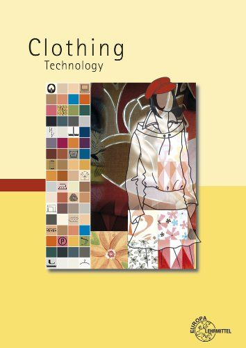 Clothing Technology From Fibre To Fashion Amazon Co Uk Eberle Hannelore Hermeling Hermann Hornberger Marianne Roland Ki Technology Clothes Great Books