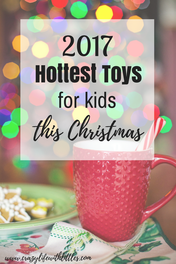 2017 TOP HOLIDAY TOYS FOR KIDS THIS CHRISTMAS | Girl Gift Ideas ...