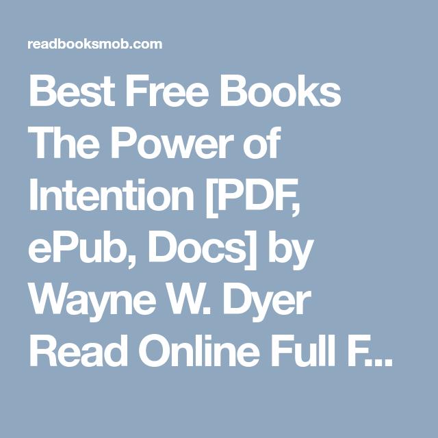 best free books the power of intention pdf epub docs by wayne w