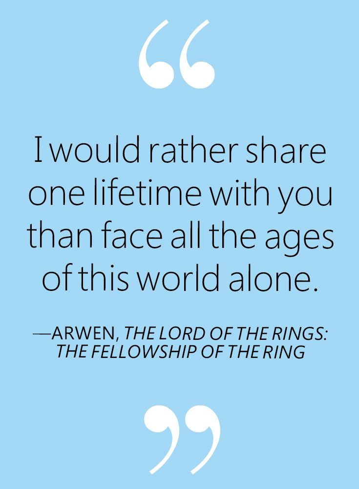 Wedding Advice Quote: The Lord Of The Rings: The Fellowship Of The