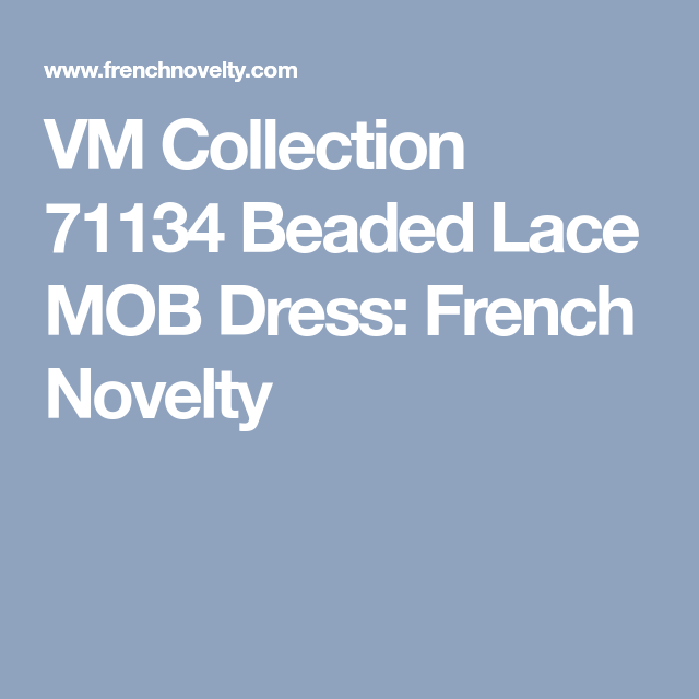 VM Collection 71134 Beaded Lace MOB Dress | Mermaid prom