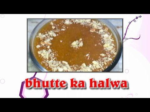 Bhutte ka halwa recipebhutte ka halwa dessert recipe youtube bhutte ka halwa recipebhutte ka halwa dessert recipe youtube forumfinder Images