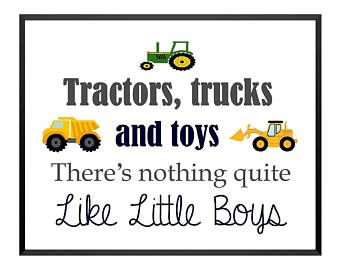 Tractors Trucks and Toys Theres nothing quite like little boys Large Vinyl Wall Quote Mural Decal Sticker Truck Theme Construction Theme