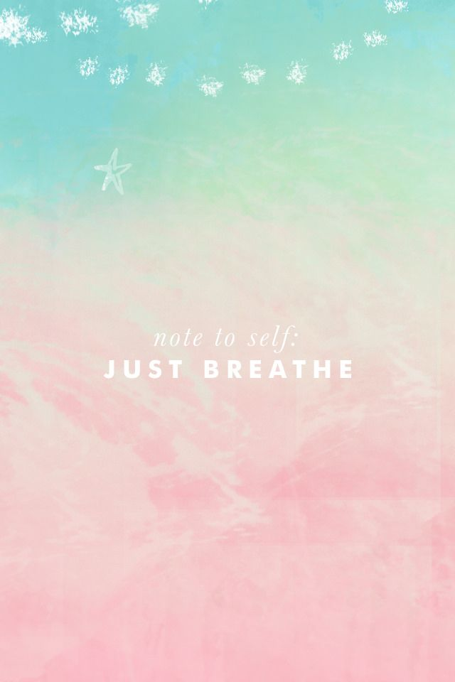image result for breathe wallpaper hd something to