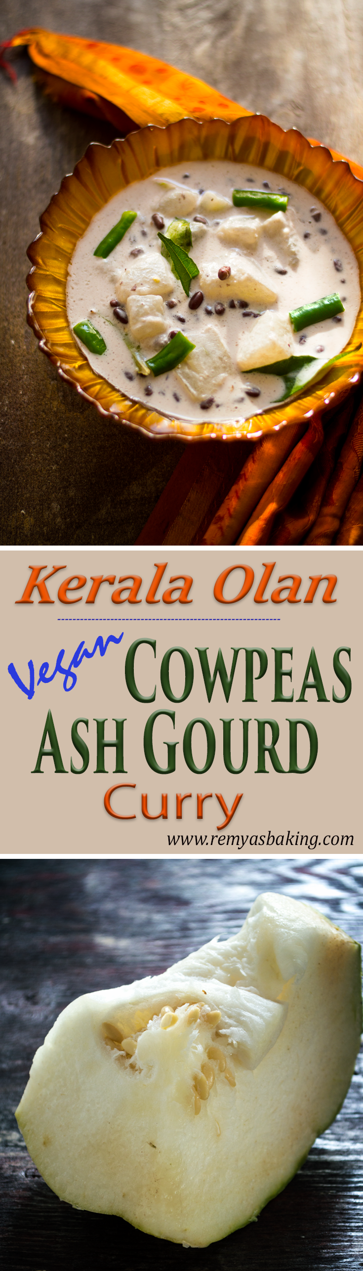 Kerala Olan/ Vegan cowpeas ash gourd curry Recipe