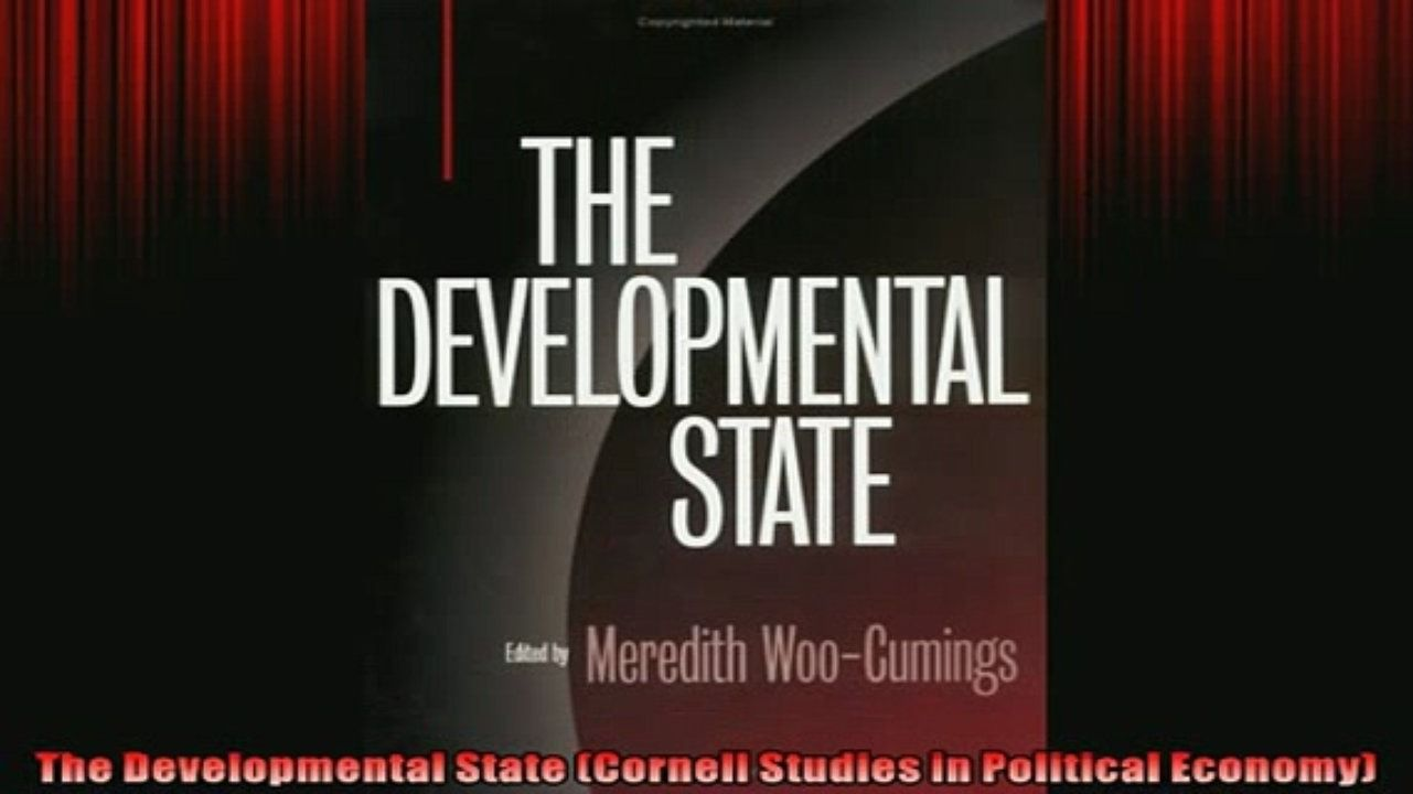 FREE DOWNLOAD  The Developmental State Cornell Studies in Political Economy READ ONLINE