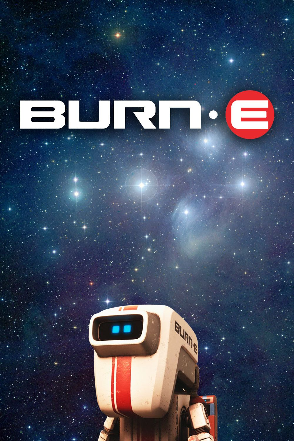 If Burn E A Welding Robot Had Known How Much Trouble He D Be Caused By Wall E S Pursuit Of Eve T Streaming Movies Streaming Movies Online Free Movies Online