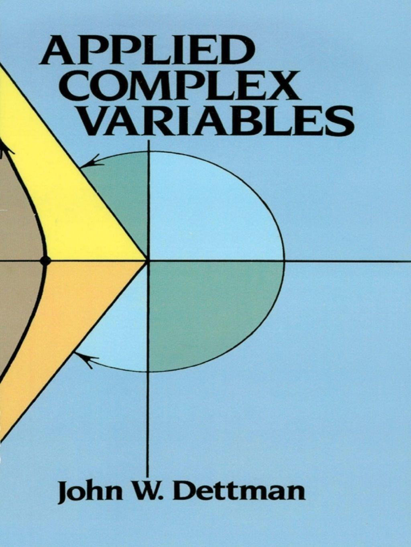 Applied Complex Variables Ebook In 2020 Advanced Mathematics Mathematics Laplace Transform