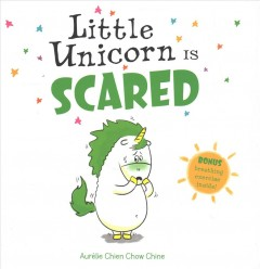 A Little Unicorn Feels All Kinds Of Emotions Including Fear And Uses A Breathing Exercise To Calm Down Picture Book Little Unicorn Good Books