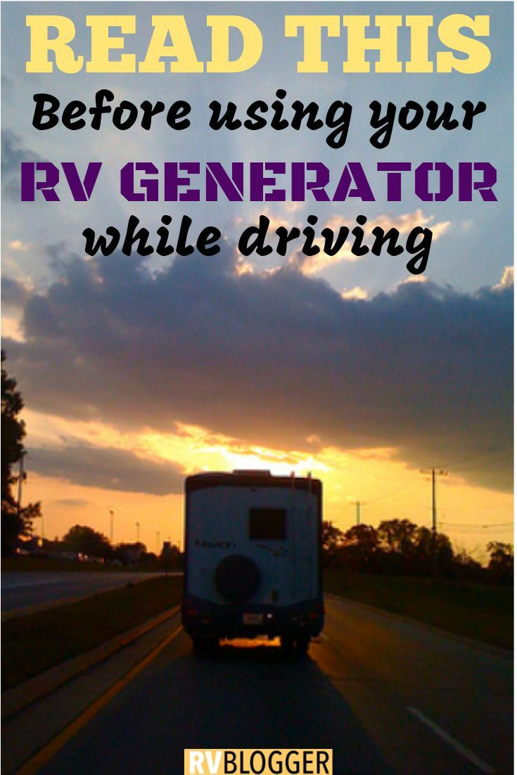 Can i run the rv generator while driving generation