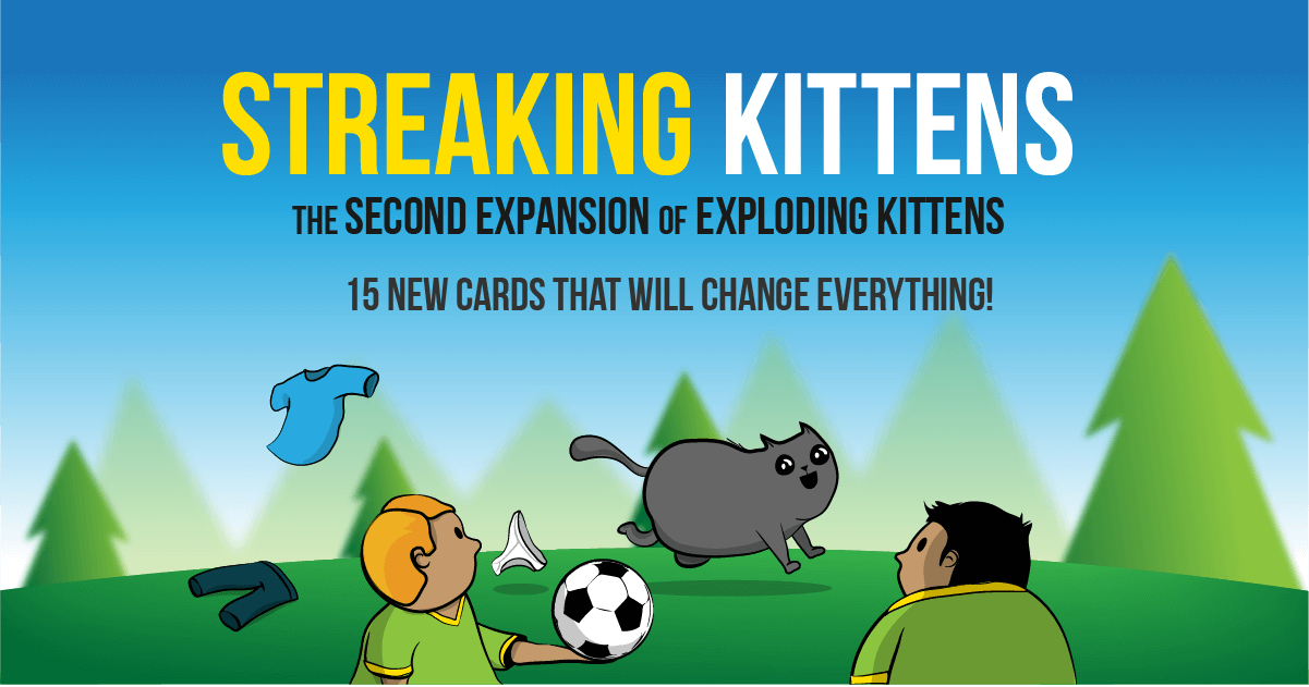 15 New Cards that Change Everything. Exploding kittens