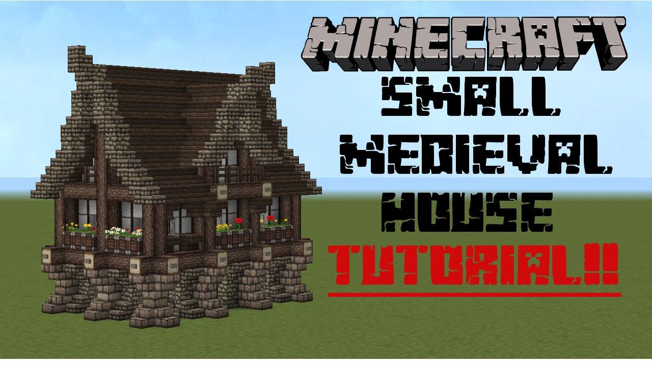 Minecraft Small Medieval House Tutorial Minecraft Medieval House Minecraft Medieval Minecraft House Designs