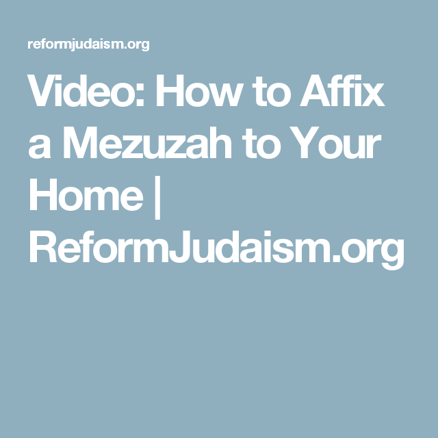 Video: How to Affix a Mezuzah to Your Home | Mezuzah ...