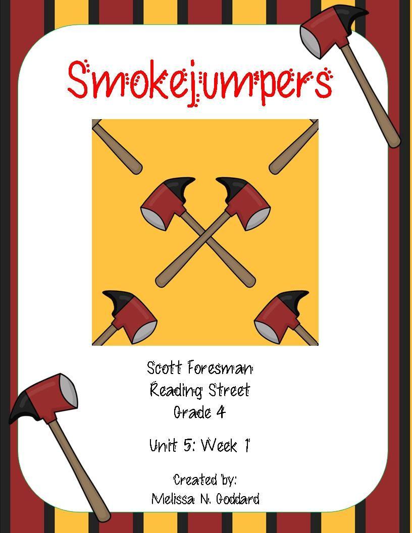 Smokejumpers Reading Street Grade 4 Reading Street Reading Street 4th Grade Scott Foresman Reading Street [ 1056 x 816 Pixel ]
