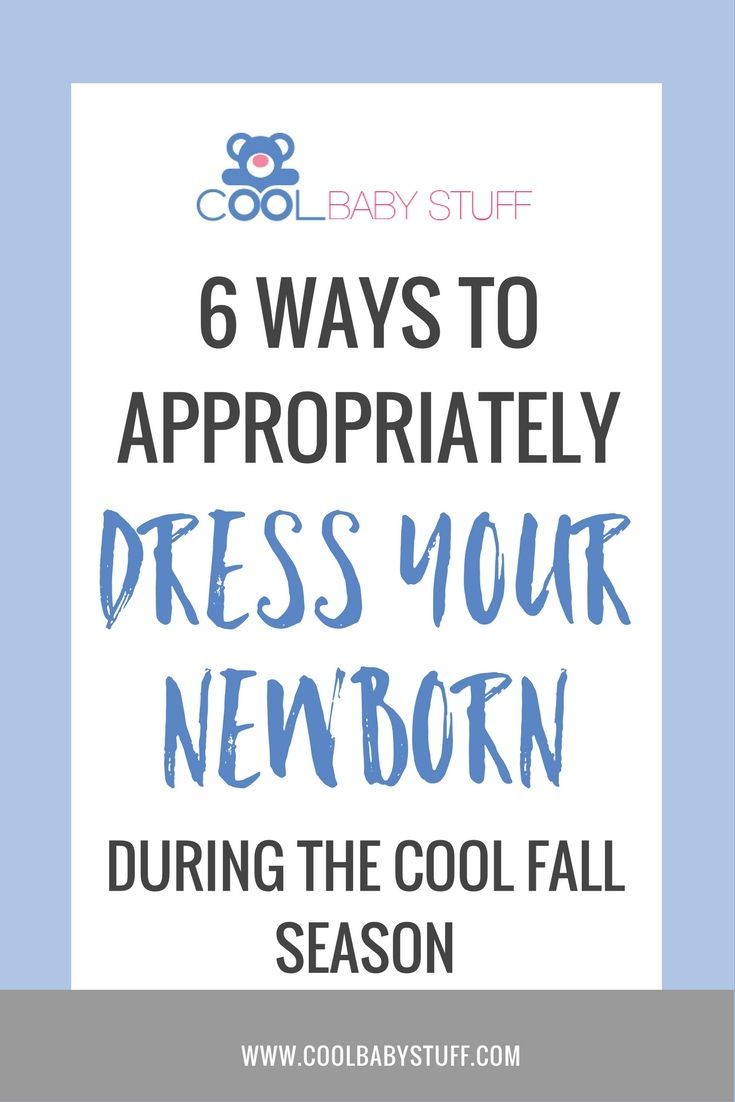 How to dress a newborn in the fall