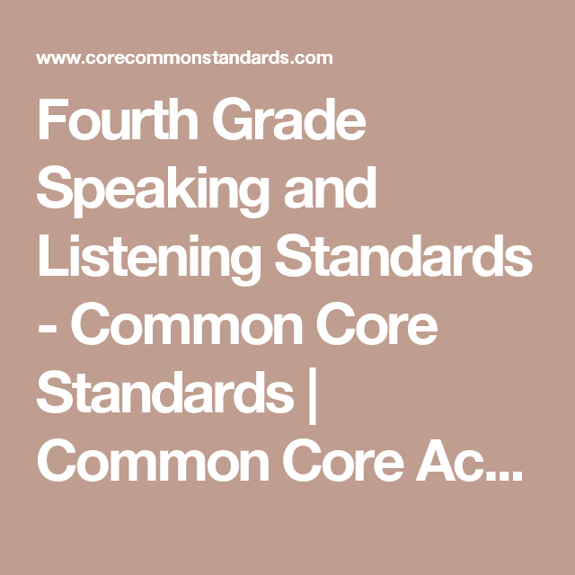 Fourth Grade Speaking And Listening Standards Common Core