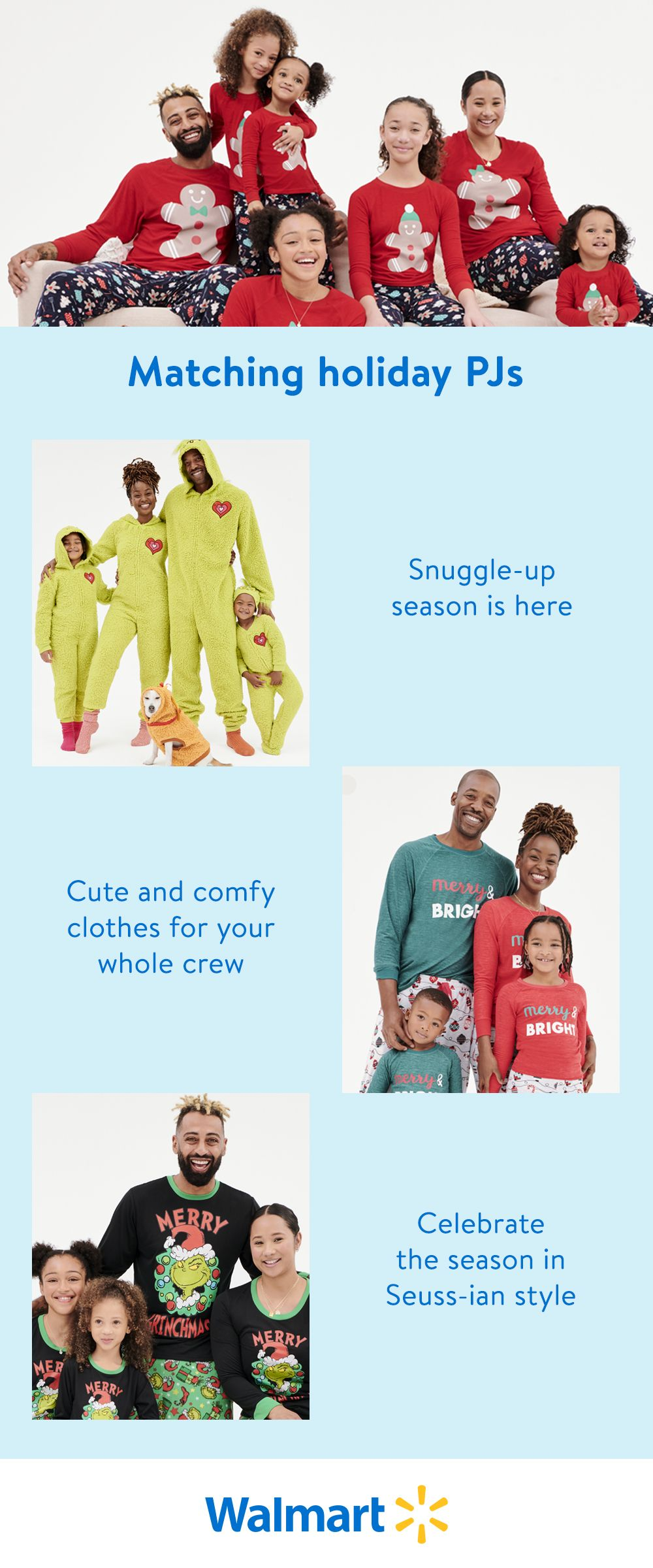 Bring some Christmas cheer and cozy comfort to your home with matching family pajamas. You'll find everyday low prices on colorful PJs for the whole crew at Walmart—in store and online.