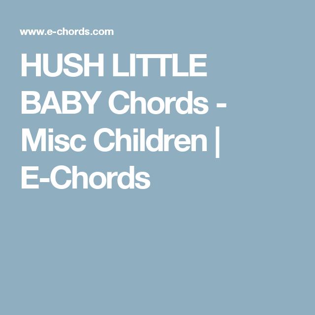 Hush Little Baby Chords Misc Children E Chords Ukulele