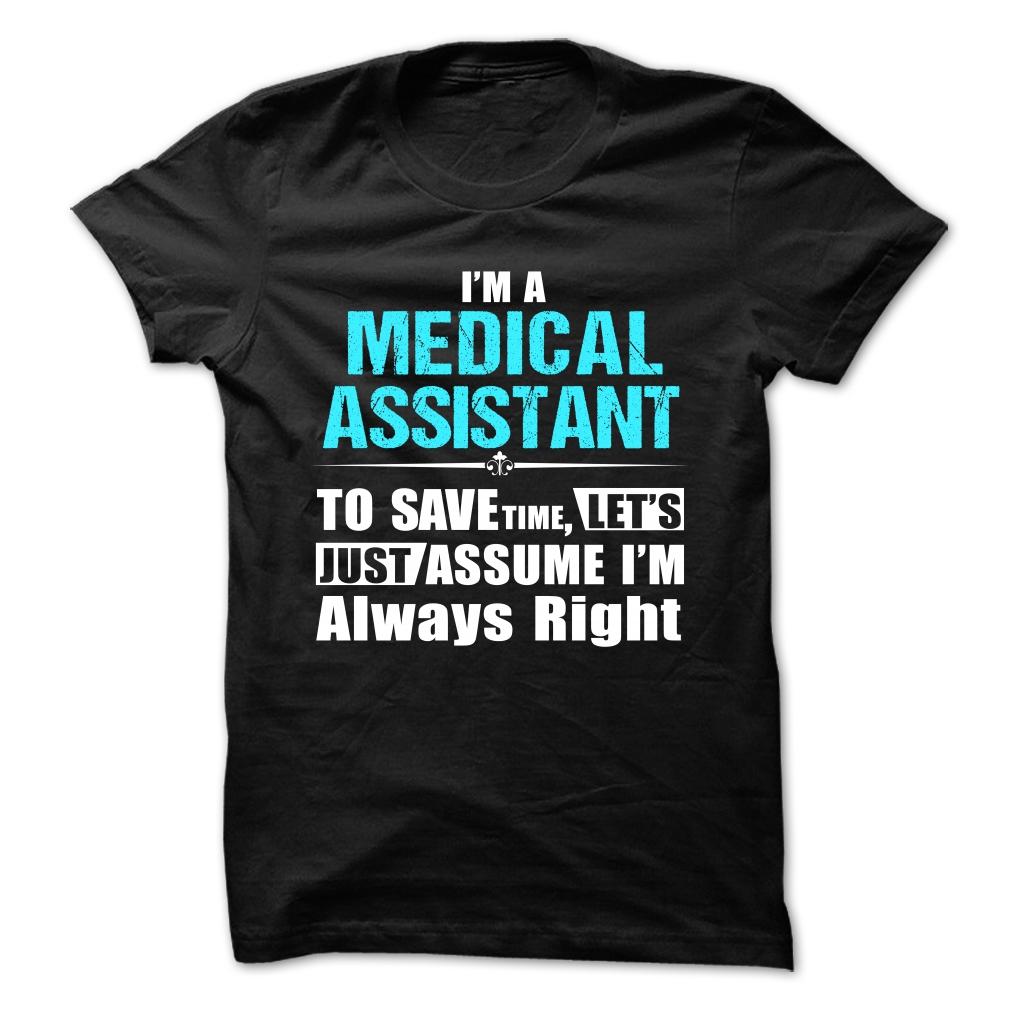 Love being — MEDICAL-ASSISTANT T Shirt, Hoodie, Sweatshirts - custom made shirts #Fashion #TShirtDesign