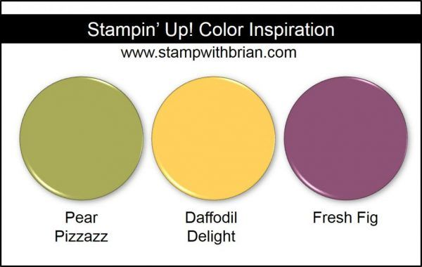 Stampin' Up! Color Inspiration: Pear Pizzazz, Daffodil Delight, Fresh Fig (New 2017-2019 In Color)