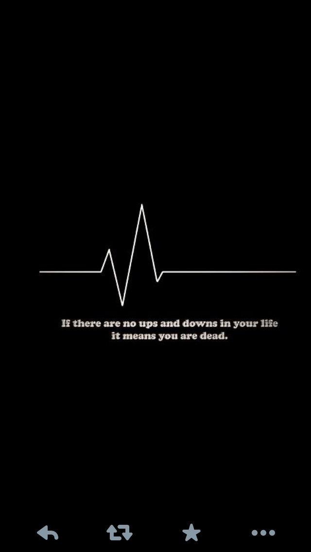 Ups And Downs Of Life Ups And Downs Quotes To Live By Life