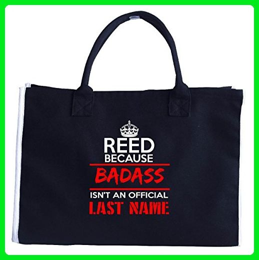 Reed Because Badass Isnt An Official Last Name Funny - Tote