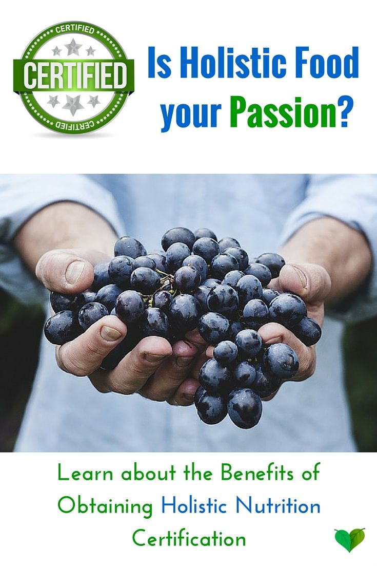 What are the Benefits of Obtaining Holistic Nutrition