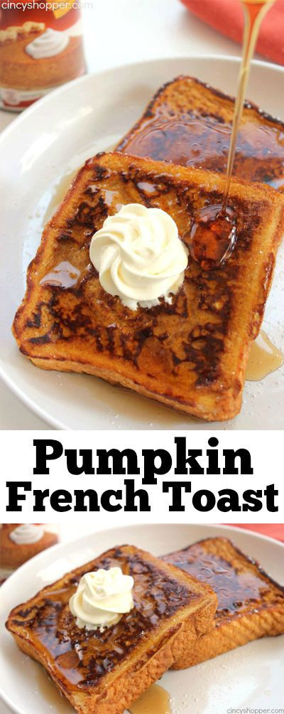 Pumpkin French Toast - Makes for a flavorful fall breakfast. One of my families…