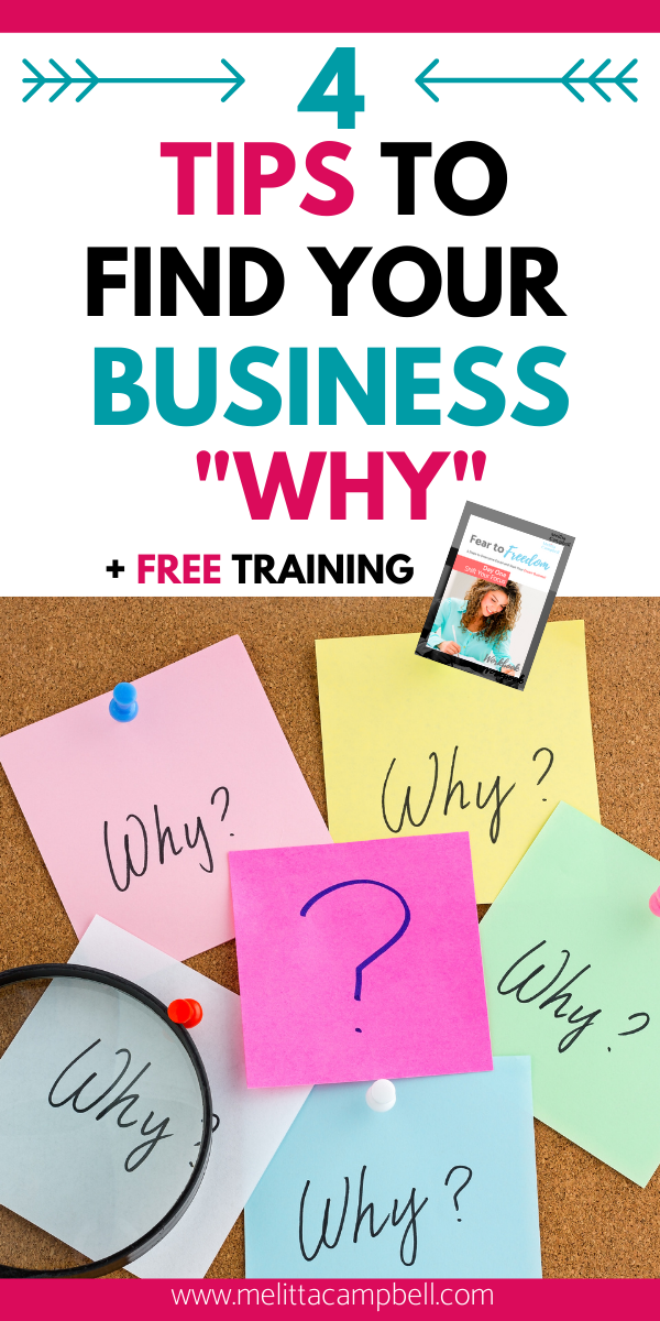 4 Tips to Find your Business Why + Free Training - Business Tips for Female Entrepreneurs - Biz Tips. Best tips on how to grow your small business Online business tips to become a successful entrepreneur, tips for running a small business, how to start a business, women in business, business coach advice, find your reason why, find your purpose, beginner's guide to business, tips to scale your business,