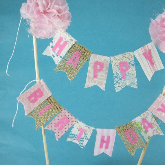 Shabby Chic Cake Banner Pink Happy Birthday Topper Bunting J052