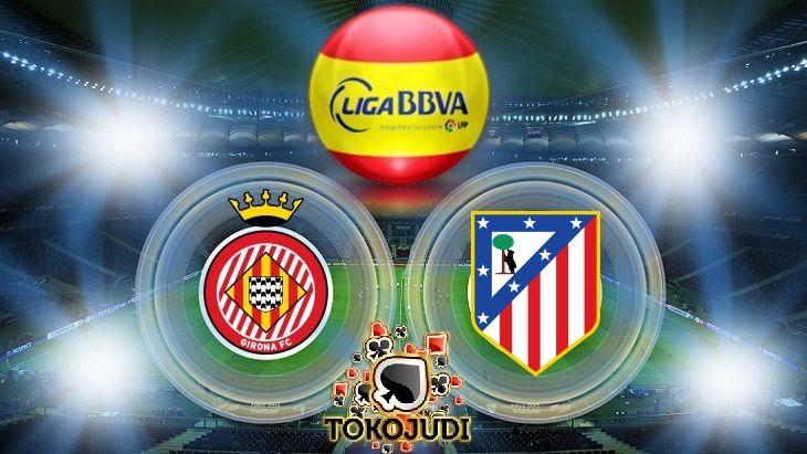 Prediksi Skor Girona Vs Atletico Madrid 20 Agustus 2017 Borussia Dortmund Juventus Tottenham Hotspur