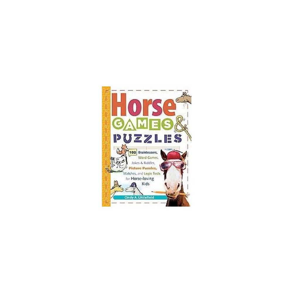 Horse Games & Puzzles for Kids : 102 Brainteasers, Word Games, Jokes & Riddles, Picture Puzzles, Matches