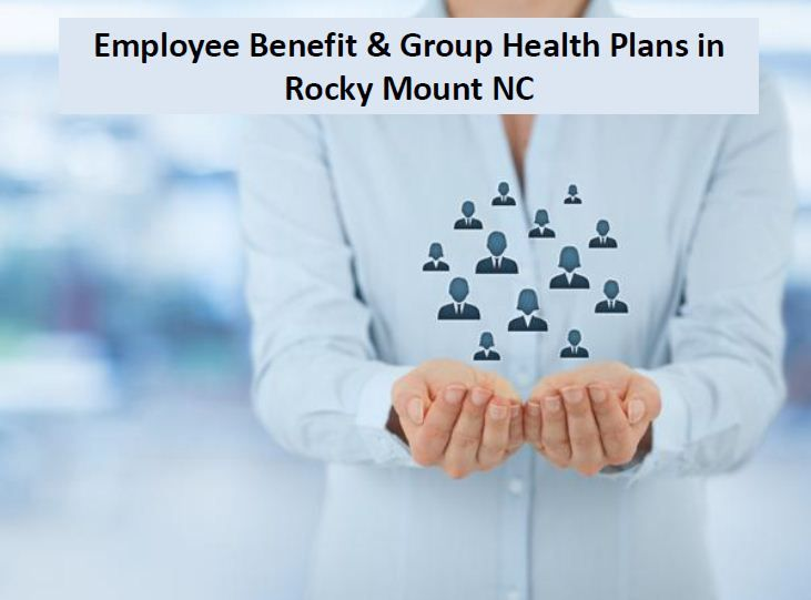 Employee benefit group health plans in rocky mount nc