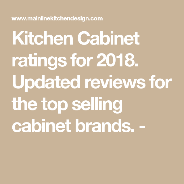 Kitchen Cabinet Ratings Kitchen Cabiratings for 2018. Updated reviews for the top
