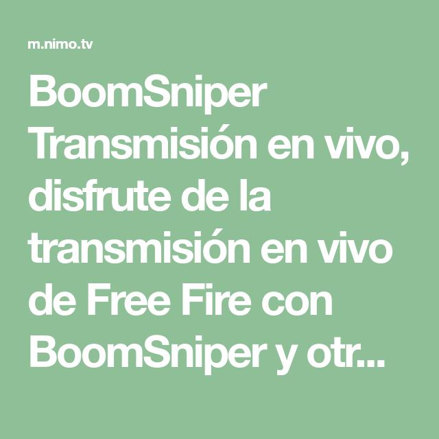 Boomsniper Transmision En Vivo Disfrute De La Transmision En Vivo De Free Fire Con Boomsniper Y Otros Jugadores Profesionales Tra Tv Online Games Game Lovers
