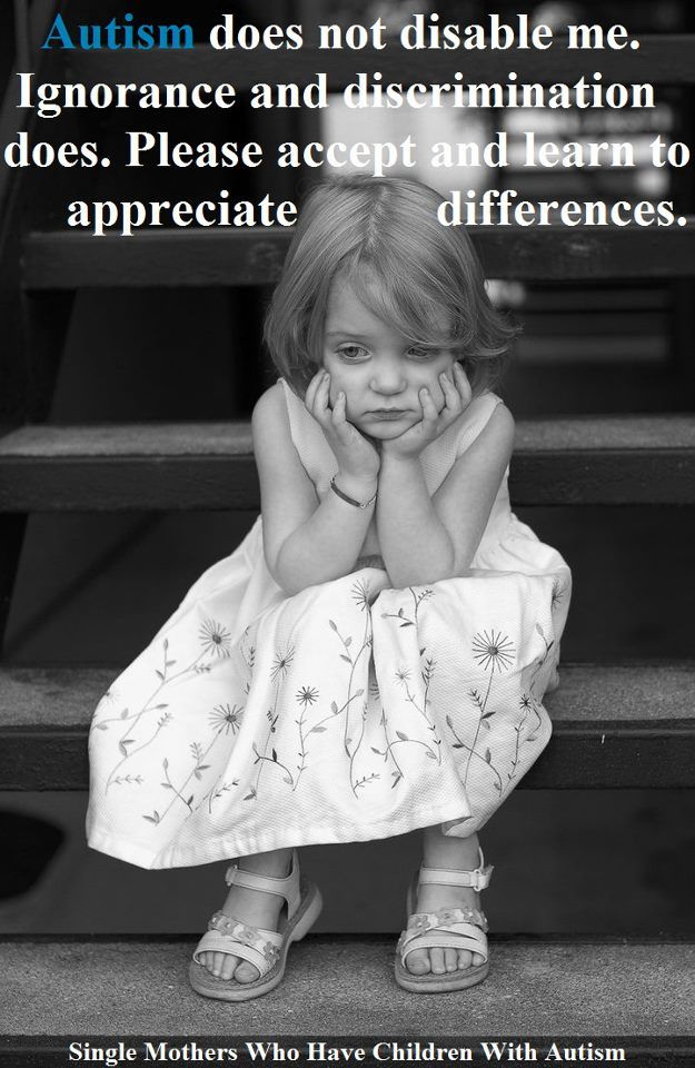 Stop Discriminating Against Any Differences We Are All God S Children Http Sophiekingsbury Blogspot Com Autistic Children Autism Special Needs Kids