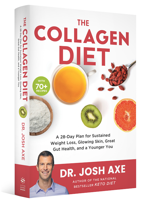 The Collagen Diet By Dr Josh Axe Dr Axe Collagen Diet Dr Josh Axe Josh Axe