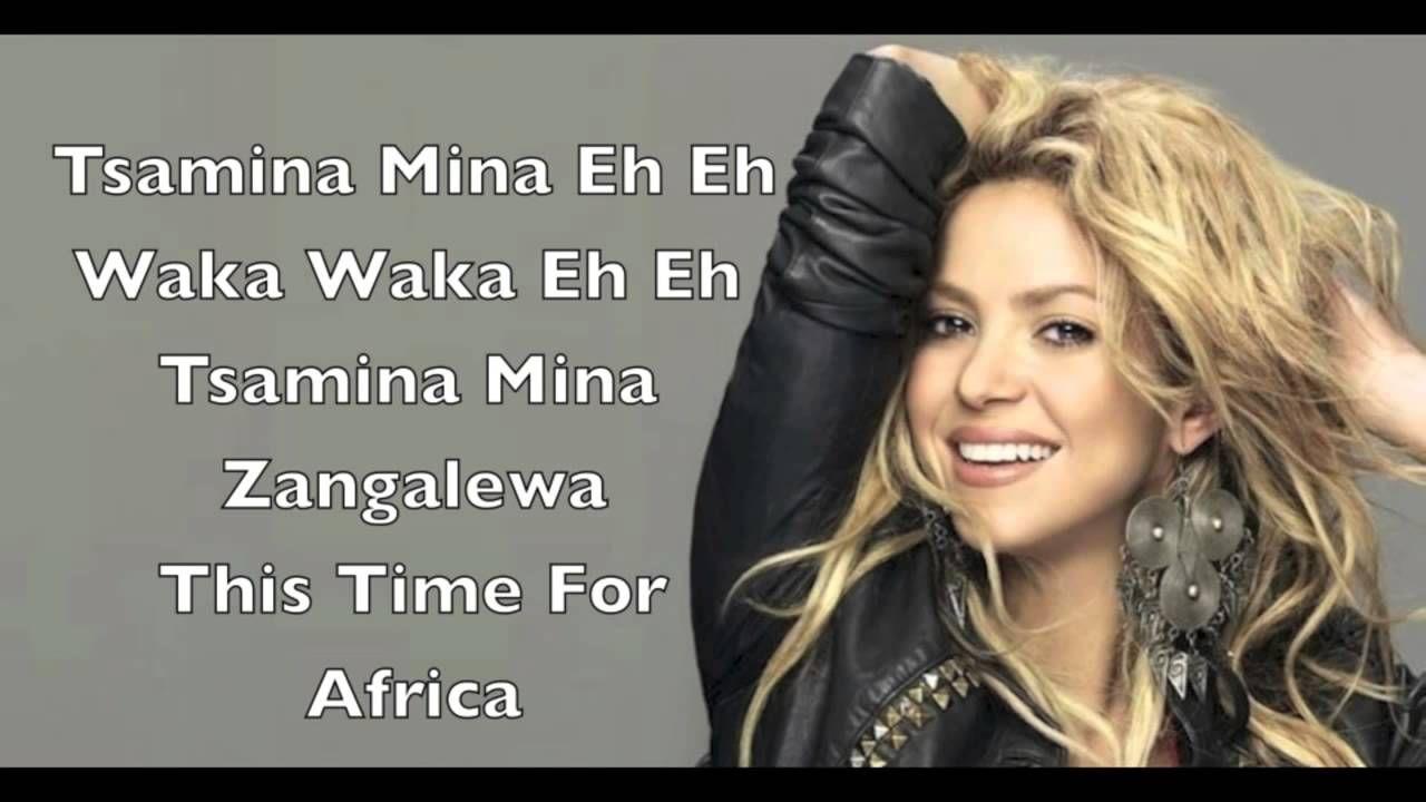 Shakira Waka Waka This Time For Africa Lyrics Africa Lyrics Waka Waka Time For Africa