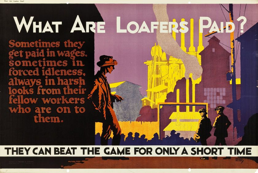 What Are Loafers Paid? (Mather and Company, 1923). Motivational Poster