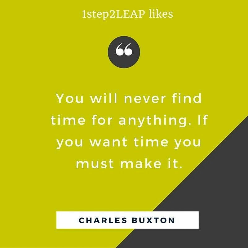 Are you ready to make change - make time vs. find time !